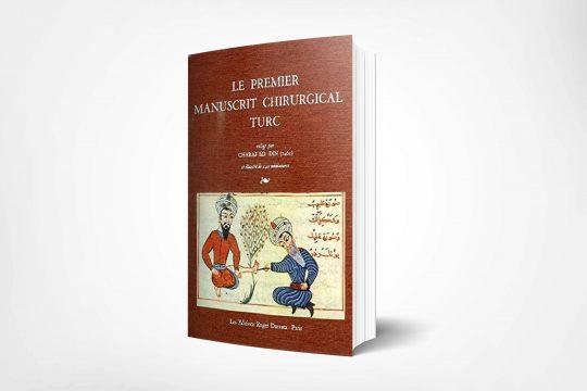 le premier manuscrit chirurgical turc