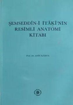 semseddin-i itaki anatomi kitabı